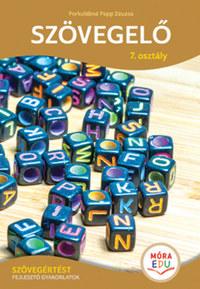 Porkolábné Papp Zsuzsa: Szövegelő 7. osztály - Szövegértést fejlesztő gyakorlatok -  (Könyv)