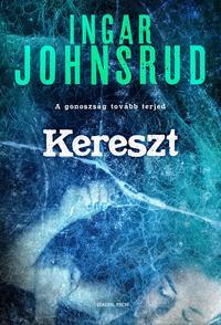 Ingar Johnsrud: Kereszt -  (Könyv)