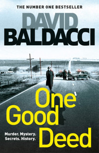 David Baldacci: One Good Deed -  (Könyv)
