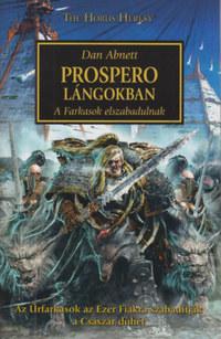 Dan Abnett: Prospero lángokban - A Farkasok elszabadulnak -  (Könyv)