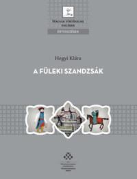 Hegyi Klára: A füleki szandzsák -  (Könyv)