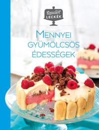 Desszertleckék - Mennyei gyümölcsös édességek -  (Könyv)