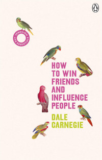 Dale Carnegie: How to Win Friends & Influence People -  (Könyv)