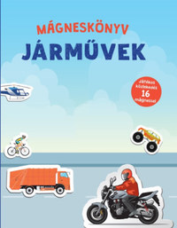 Járművek - Mágneskönyv - Játékos közlekedés 16 mágnessel -  (Könyv)