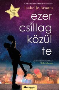 Isabelle Broom: Ezer csillag közül te -  (Könyv)