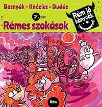 Bosnyák Viktória, Dudás Győző, Csájiné Knézics Anikó: Rémes szokások - Rém jó könyvek 7. szint -  (Könyv)