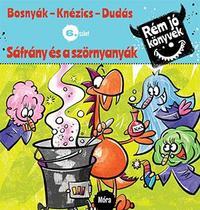 Bosnyák Viktória, Csájiné Knézics Anikó, Dudás Győző: Sáfrány és a szörnyanyák - Rém jó könyvek 6. szint -  (Könyv)