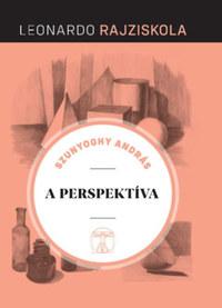 Szunyoghy András: A perspektíva - Leonardo rajziskola -  (Könyv)