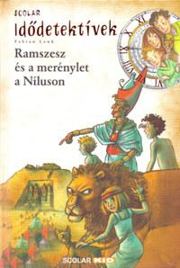 Fabian Lenk: Ramszesz és a merénylet a Níluson - Idődetektívek -  (Könyv)
