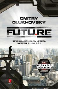 Dmitry Glukhovsky: FUTU.RE -  (Könyv)