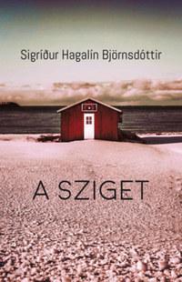 Sigrídur Hagalín Björnsdóttir: A sziget -  (Könyv)