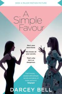 Darcey Bell: A Simple Favour -  (Könyv)