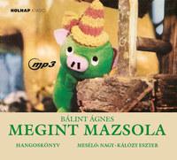 Bálint Ágnes, Nagy-Kálózy Eszter: Megint Mazsola - Hangoskönyv -  (Könyv)