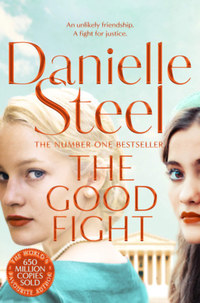 Danielle Steel: The Good Fight -  (Könyv)