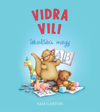 Garton, Sam: Vidra Vili iskolába megy -  (Könyv)