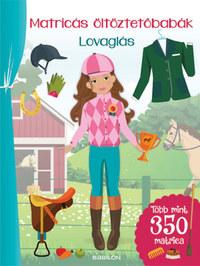Eva Schindler: Matricás öltöztetőbabák - Lovaglás - Több mint 300 matrica -  (Könyv)