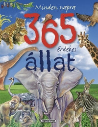 Maria José Valéro: Minden napra 365 érdekes állat -  (Könyv)