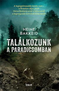 Heine Bakkeid: Találkozunk a paradicsomban -  (Könyv)