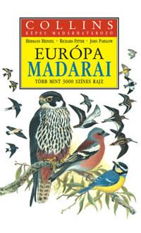 Henzel,Hermann-Fitter,Richard: Európa madarai (Collins képes madárhatározó) - Több mint 3000 színes rajz -  (Könyv)