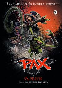 Asa Larsson, Ingela Korsell: A pestis - PAX 7. -  (Könyv)