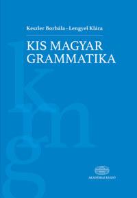 Keszler Borbála, Lengyel Klára: Kis magyar grammatika -  (Könyv)