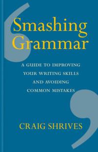 Craig Shrives: Smashing Grammar -  (Könyv)