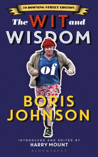Harry Mount: The Wit and Wisdom of Boris Johnson -  (Könyv)