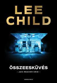 Lee Child: Összeesküvés -  (Könyv)