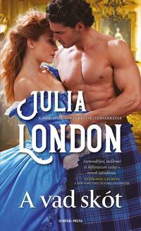 Julia London: A vad skót -  (Könyv)