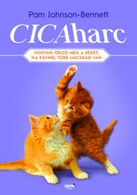 Pam Johnson-Benett: Cicaharc - Hogyan őrizd meg a békét, ha egynél több macskád van -  (Könyv)