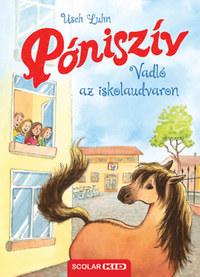 Usch Luhn: Póniszív - Vadló az iskolaudvaron -  (Könyv)