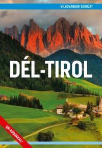 Juszt Róbert: Dél-Tirol -  (Könyv)