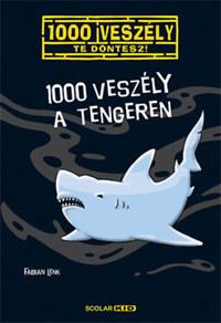 Fabian Lenk: 1000 veszély a tengeren -  (Könyv)