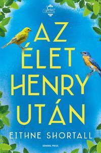 Eithne Shortall: Az élet Henry után -  (Könyv)