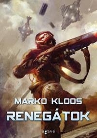 Marko Kloos: Renegátok -  (Könyv)