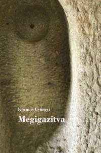 Kormos Györgyi: Megigazítva -  (Könyv)