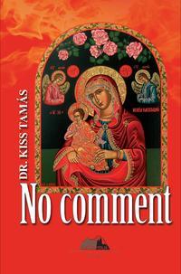 Kiss Tamás: No comment -  (Könyv)