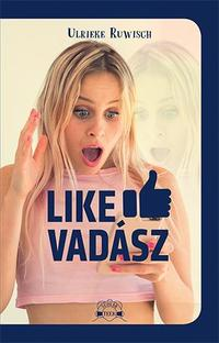 Urlieke Ruwisch: Like-vadász -  (Könyv)