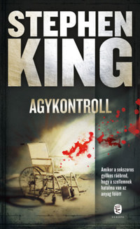Stephen King: Agykontroll -  (Könyv)
