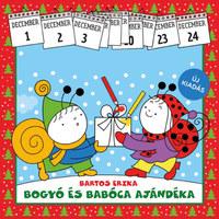 Bartos Erika: Bogyó és Babóca ajándéka - Adventi kifestő -  (Könyv)