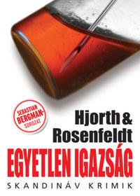 Michael Hjorth, Hans Rosenfeldt: Egyetlen igazság -  (Könyv)