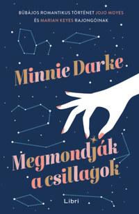 Minnie Darke: Megmondják a csillagok -  (Könyv)
