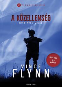 Vince Flynn, Kyle Mills: A közellenség -  (Könyv)