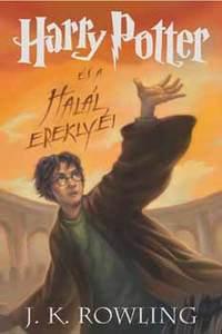 J. K. Rowling: Harry Potter és a Halál Ereklyéi - 7. könyv -  (Könyv)