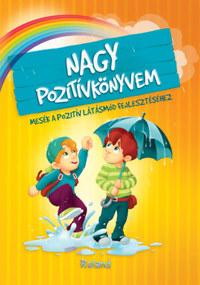Szeghy Karolina: Nagy pozitívkönyvem -  (Könyv)