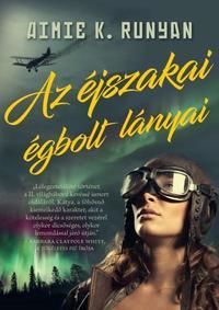 Aimie K. Runyan: Az éjszakai égbolt lányai -  (Könyv)