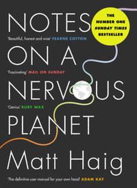Matt Haig: Notes on a Nervous Planet -  (Könyv)