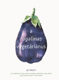 Jo Pratt: A rugalmas vegetáriánus -  (Könyv)