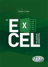 Farkas Csaba: Az Excel példákon keresztül -  (Könyv)