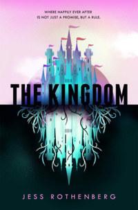 Jess Rothenberg: The Kingdom -  (Könyv)